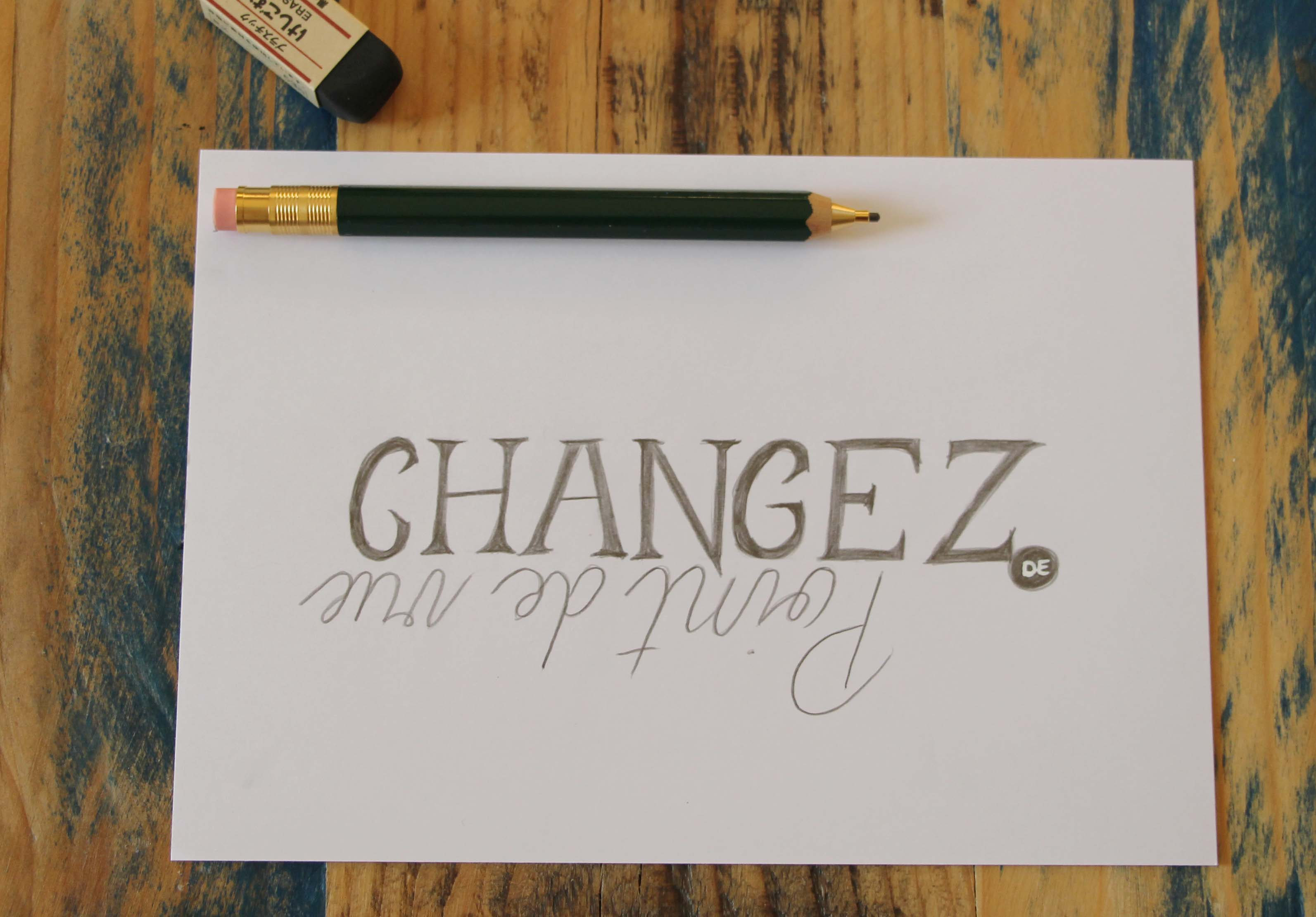 Calligraphique Lettering - Changez de point de vue
