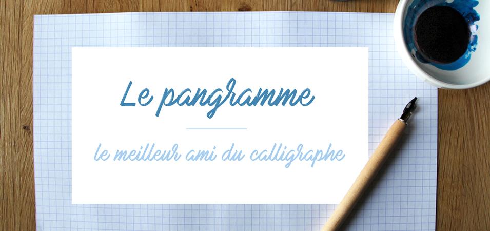 pangramme calligraphie - calligraphique
