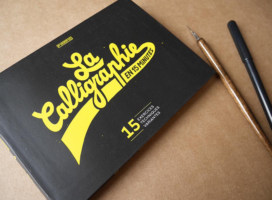 La calligraphie en 15 minutes Editions Pyramid - calligraphique