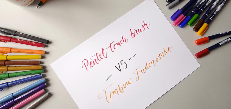 comparaison pentel touch Tombow Fudenosuke - Calligraphique